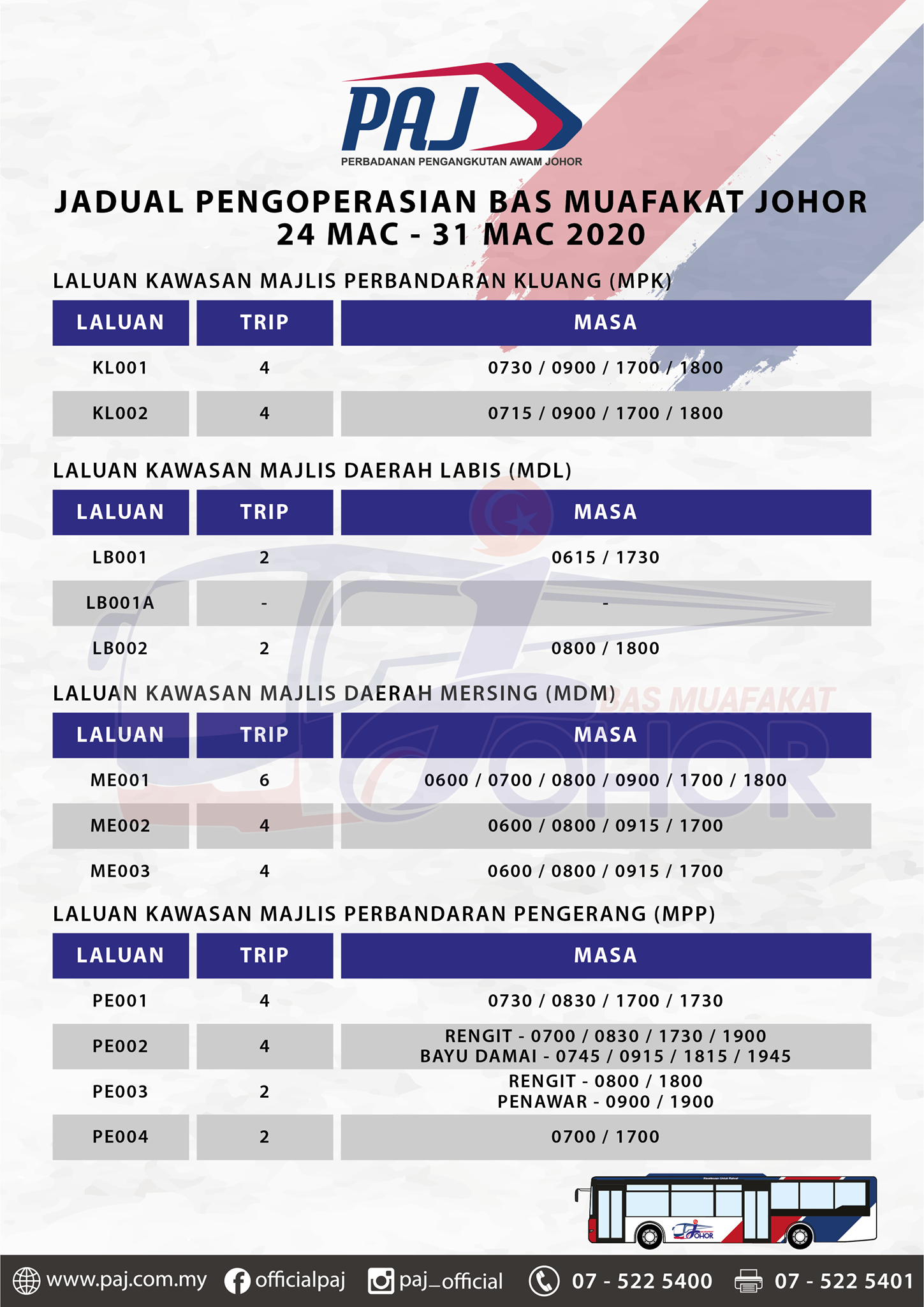 Official PAJ poster on the change in operation hours of Bas Muafakat Johor bus services in Kluang, Labis, Mersing and Pengerang districts
