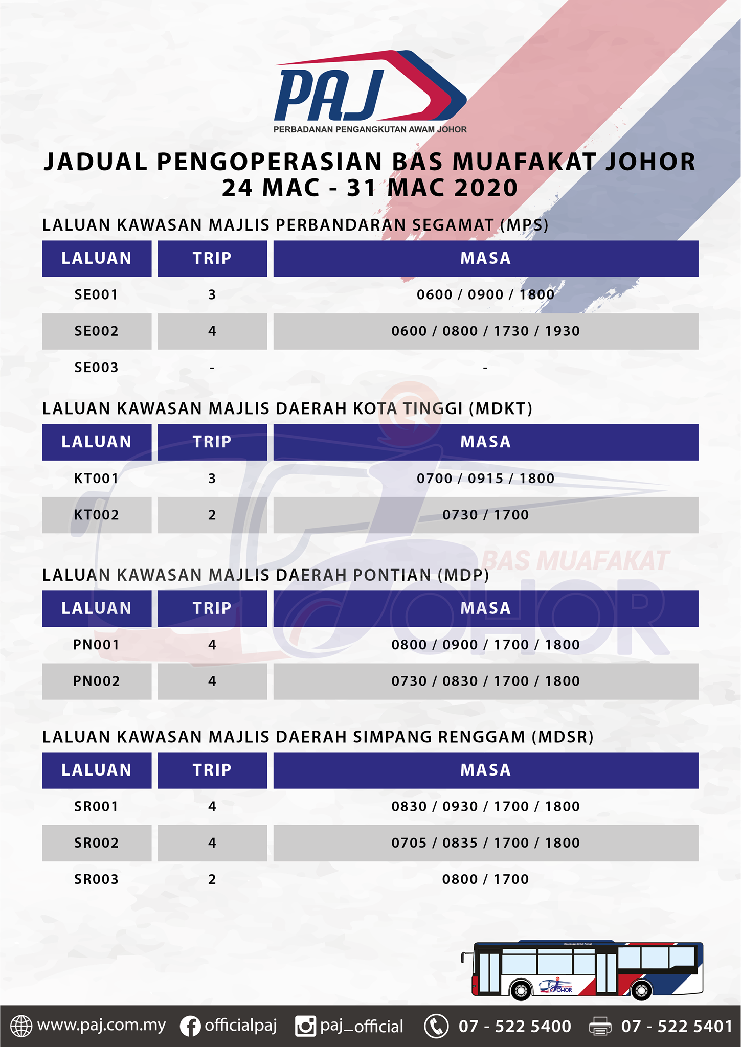 Official PAJ poster on the change in operation hours of Bas Muafakat Johor bus services in Segamat, Kota Tinggi, Pontian and Simpang Renggam districts
