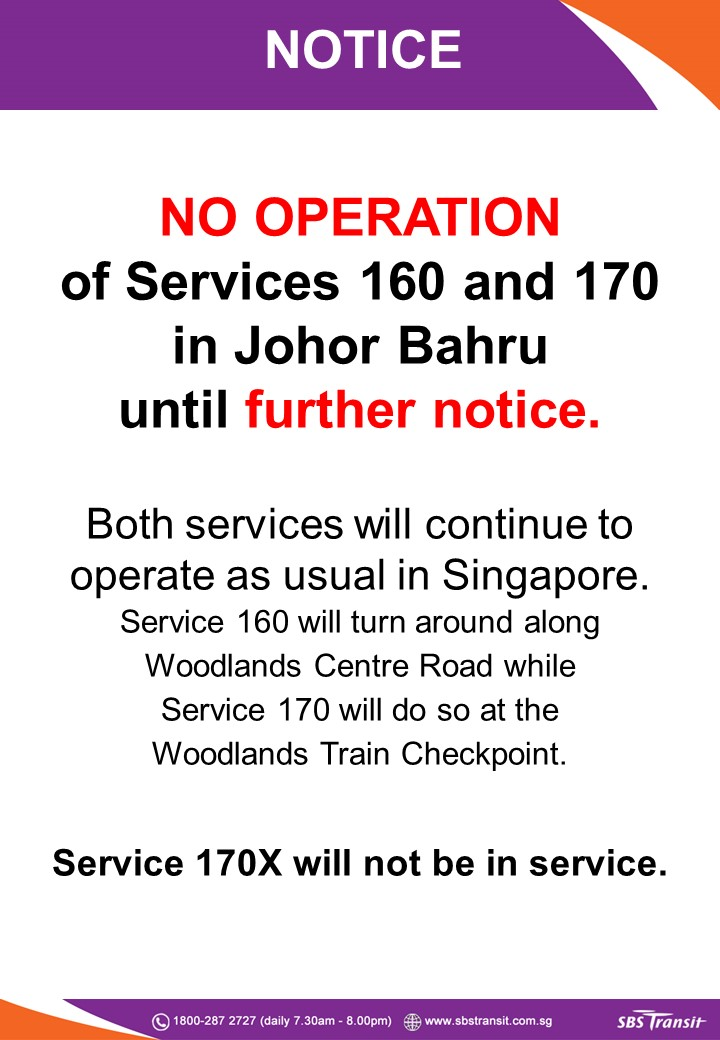Suspension of service into Johor Bahru until further notice for SBS Transit Bus 160, 170 & 170X