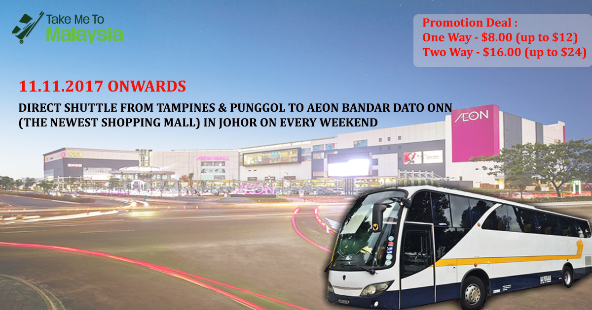 Official promotional poster for the new bus service from Singapore to AEON Bandar Dato