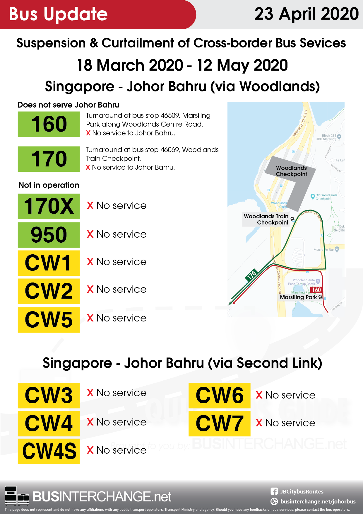 Suspension and curtailment of cross-border bus services between Singapore and Johor Bahru from 18 March 2020 to 12 May 2020.