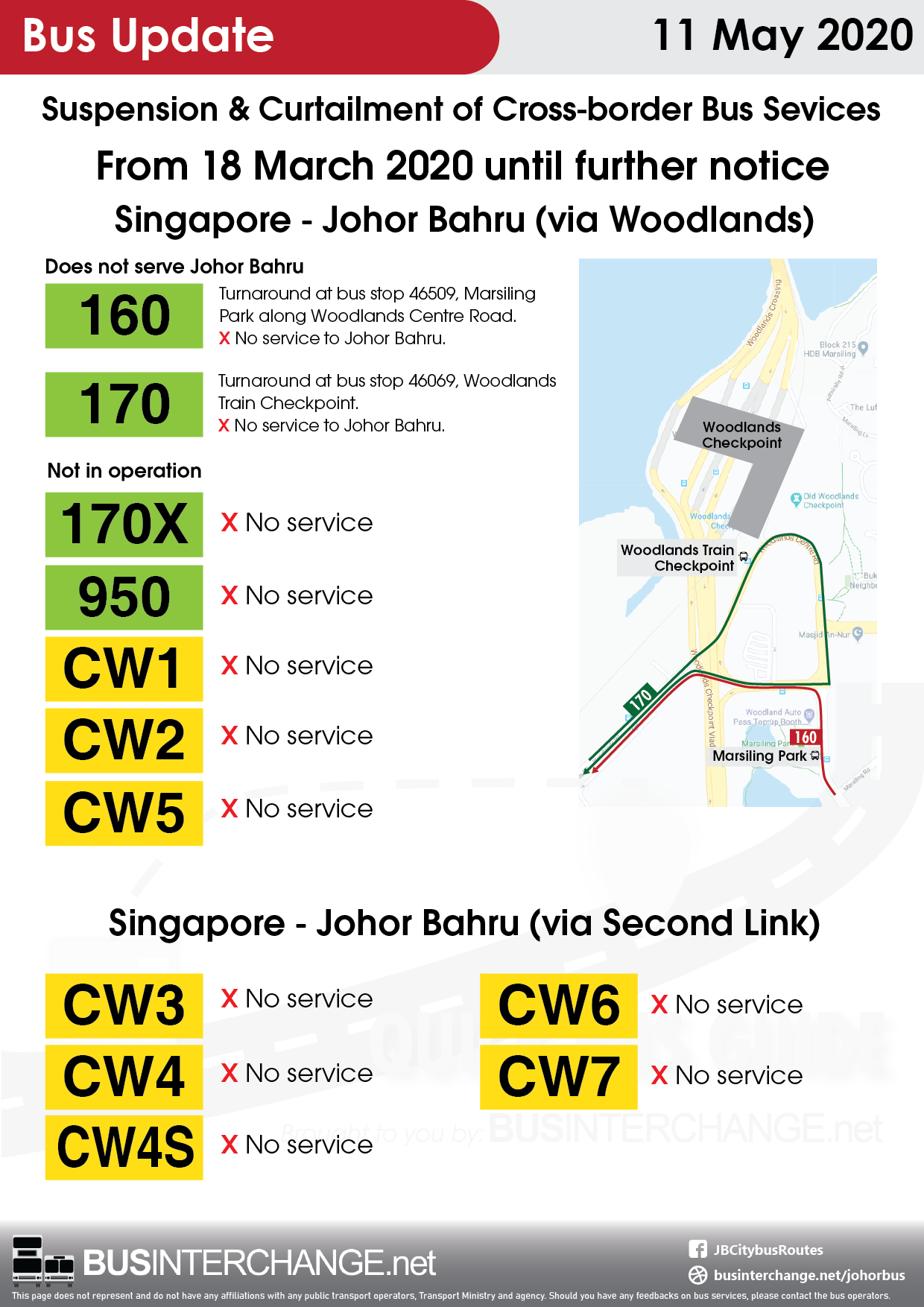 Suspension and curtailment of cross-border bus services between Singapore and Johor Bahru from 18 March 2020 until further notice.