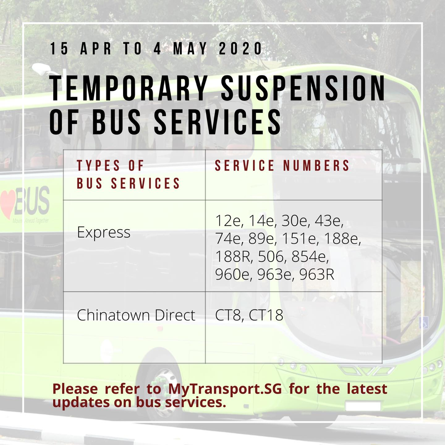 Official consolidated information from Land Transport Authority on temporary bus service suspension during COVID-19 Circuit Breaker measures from 15 April 2020.